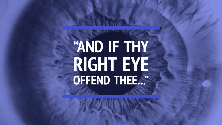 And if thy right eye offend thee…